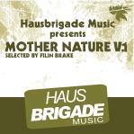 Hausbrigade-Music-presents-Mothe-Nature-Vol1